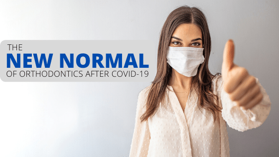 blog-featured-image-new-normal-orthodontics